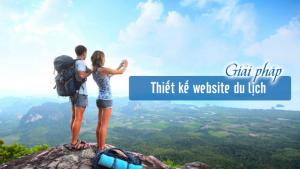 Lựa chọn công ty thiết kế website du lịch