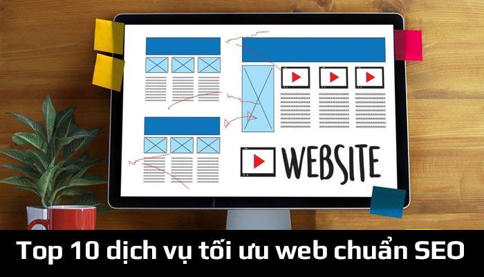 Top 10 dịch vụ tối ưu web chuẩn SEO